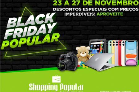 Semana Black Friday no Shopping Popular