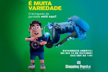 Dia das Crianças no Shopping Popular: horário especial de atendimento