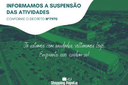 Covid19: com novo decreto Shopping Popular fecha suas portas