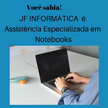 Assistencia Especializa em Notebook